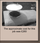 The approximate cost for this job was �260